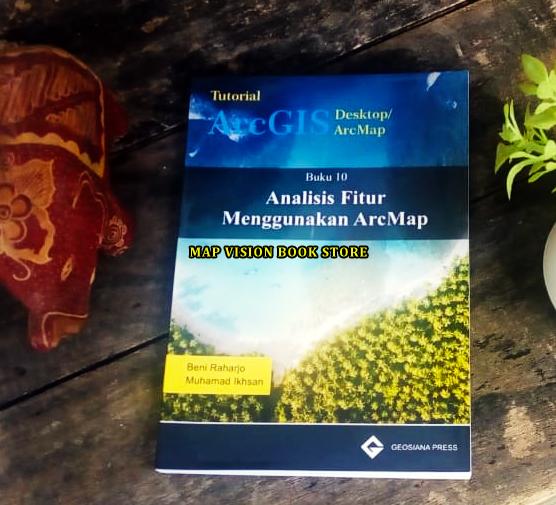 jual buku pemetaan, jual buku arcgis, beli buku pemetaan, beli buku arcgis, jual buku mapinfo, beli buku mapinfo, jual buku er mapper, jual buku erdas, jual buku envi, jual buku sig, jual buku sig, jual buku penginderaan jauh, jual buku remote sensing, jual buku rs & gis, jual buku pci geomatica, jual buku geomatica, jual buku tutorial arcgis, jual buku tutorial mapinfo, jual buku tutorial er mapper, jual buku tutorial pci geomatica, jual buku tutorial quantum gis, jual buku global mapper, jual buku tutorial global mapper, jual buku tutorial envi, jual buku tutorial erdas, jual buku saga gis, jual buku tutorial saga gis, jual buku tutorial pemetaan, jual buku geodesi, jual buku geomatika, beli buku pci geomatica, beli buku tutorial pci geomatica, jual buku pemetaan dari penerbit andi, jual buku pemetaan dari penerbit informatika, eddy prahasta, wahana komputer, wahyu falah, eko budiyanto, penulis buku pemetaan, buku georeferencing menggunakan arcgis, syahrul ridha, beni raharjo, muhamad iksan, geosiana press, buku analisis raster menggunakan arcmap, jual buku layout dan publikasi peta menggunakan arcmap, jual buku analisis spasial dengan open source gis, penerbit graha ilmu, penerbit mobius, geoda, grass gis, geoda, rusdi muhardi, jual buku pengantar kartografi dasar, dedy miswar, skala peta, lettering, kontur